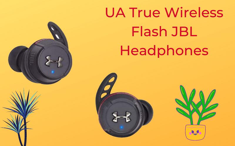 UA True wireless flash JBL headphones
