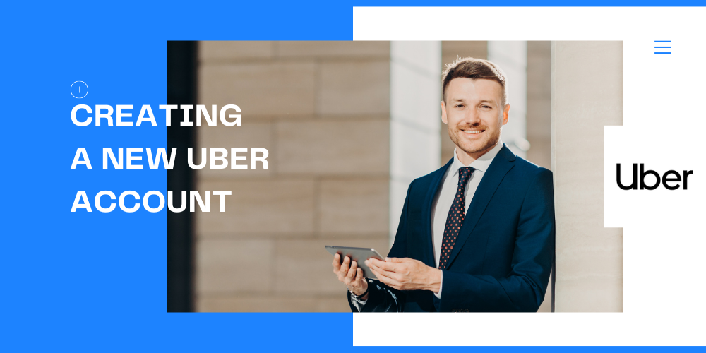 Creating a new Uber account
