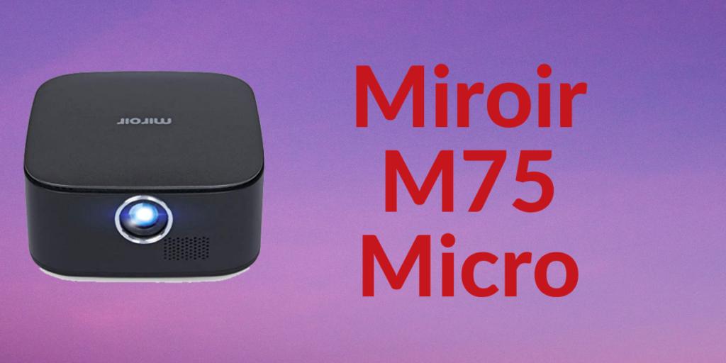 Miroir M75 Mini Projector